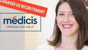 Interview : Claire, Chargée de recrutement chez Médicis Immobilier Neuf