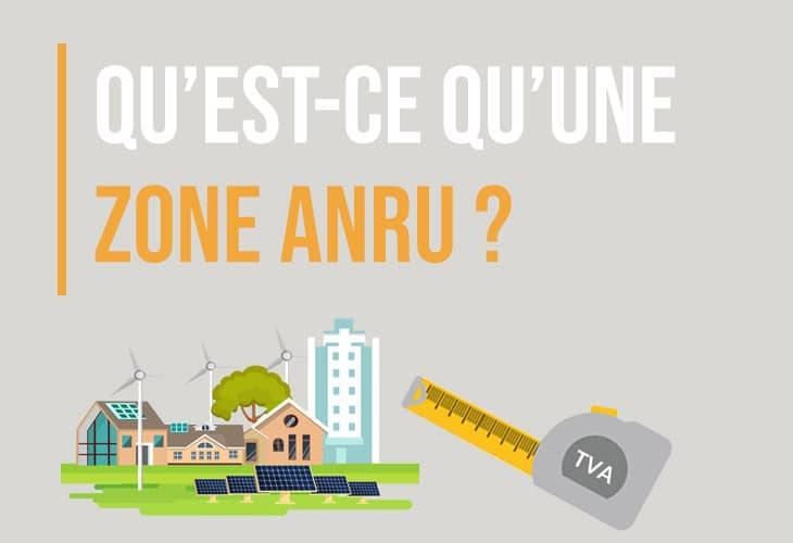 Qu'est-ce qu'une zone ANRU ?
