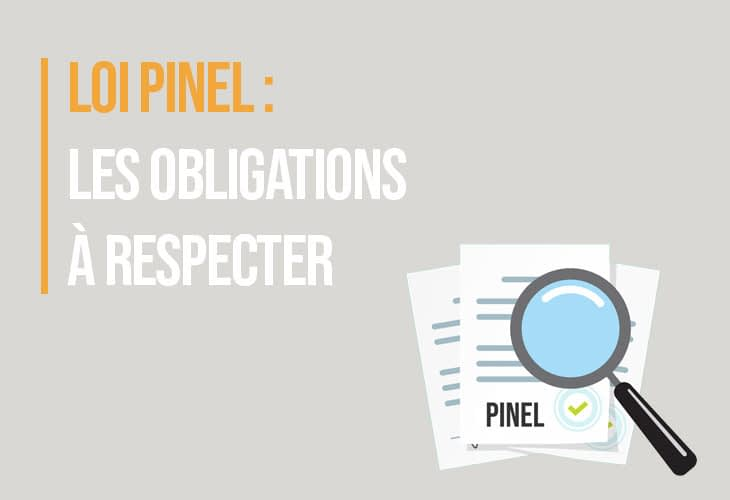 Loi Pinel : les obligations à respecter